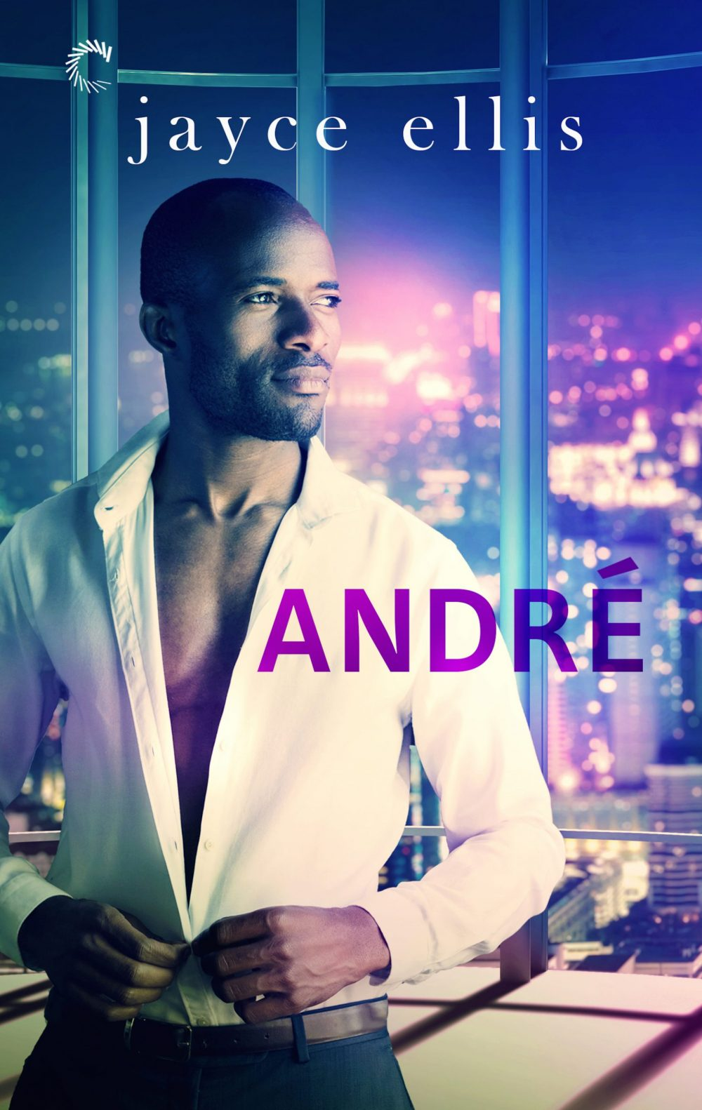 Cover of Andre, by Jayce Ellis. Stunning bald Black man, partially unbuttoned white shirt, waiting in his office
