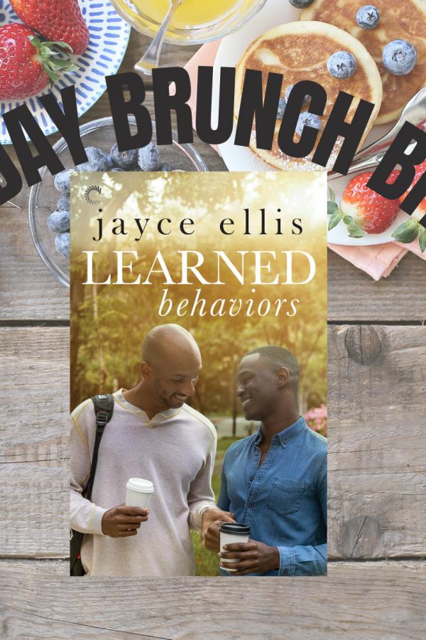 Brunch spread with cover of Learned Behaviors, by Jayce Ellis. Caption: Sunday Brunch Bites
