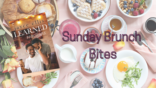 Cover of Learned Reactions, by Jayce Ellis, on Brunch Spread. Caption: Sunday Brunch Bites